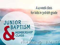 Jr. Baptism & Membership Class
