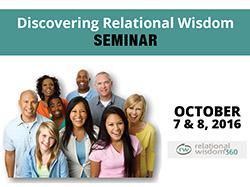 Discovering Relational Wisdom SEMINAR
