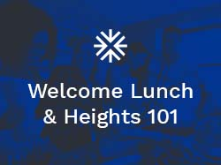 Welcome Lunch & Heights 101