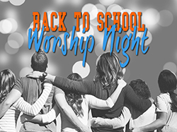 Back-To-School Worship Night
