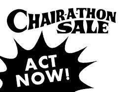 Chair A Thon SALE